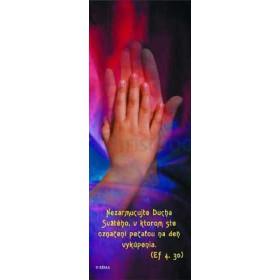 Duch Svätý - Nezarmucujte Ducha Svätého, v ktorom ste označení pečaťou na deň vykúpenia.