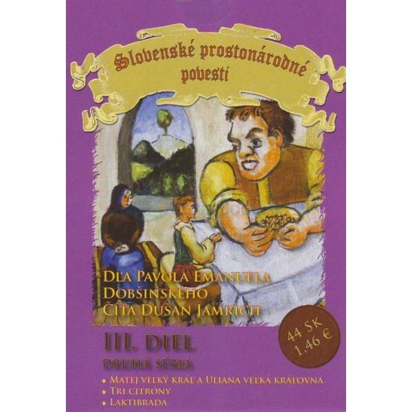 CD - Slovenské prostonárodné povesti III. diel - druhá séria