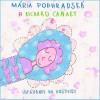 CD - Uspávanky do postieľky (Mária Podhradská, Richard Čanaky)