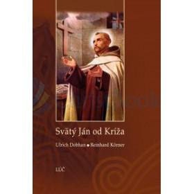 Svätý Ján od Kríža - Životopis (Ulrich Dobhan, Reinhard Korner)