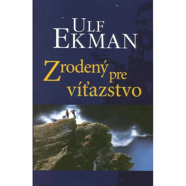 Zrodený pre víťazstvo (Ulf Ekman)