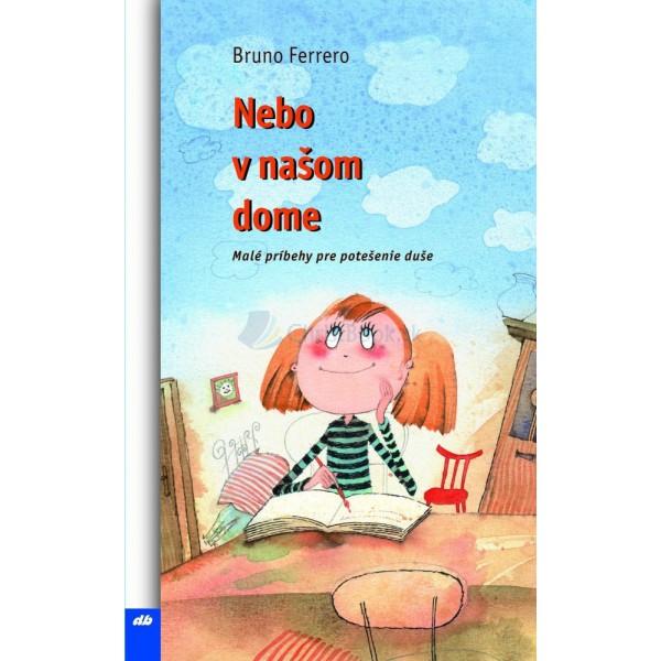 Nebo v našom dome (Bruno Ferrero)