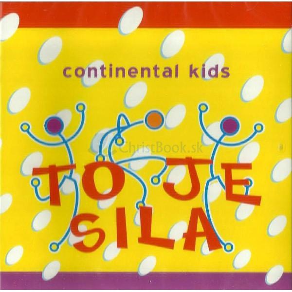 CD - To je sila (Continental Kids)