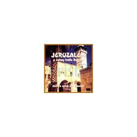 CD - Jeruzalém a  žalmy krále Davida (Jiří Zmožek)