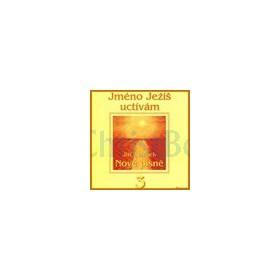 CD - Nové písně 3, Jméno Ježíš uctívám (Jiří Zmožek)