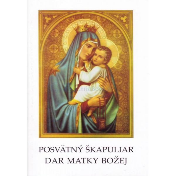 Posvätný škapuliar - Dar Matky Božej