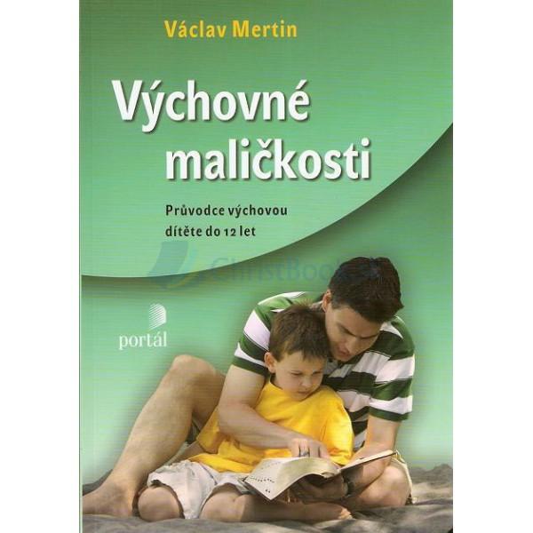 Výchovné maličkosti (Václav Mertin)
