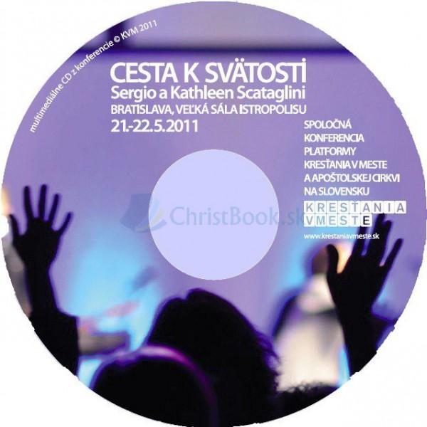 CD - Cesta k svätosti (Sergio a Kathlen Scataglini)