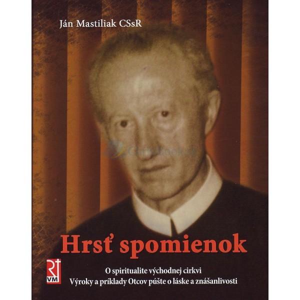 Hrsť spomienok (Ján Mastiliak)