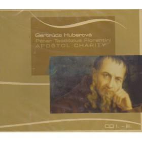 CD - Páter Teodózius Florentini, Apoštol charity