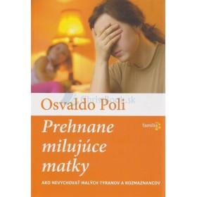 Prehnane milujúce matky (Osvaldo Poli)