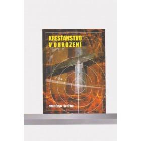 Kresťanstvo v ohrození (Stanislav Šverha)