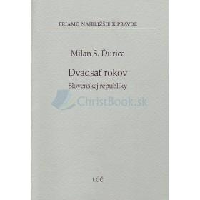 Dvadsať rokov Slovenskej republiky (Milan S. Ďurica