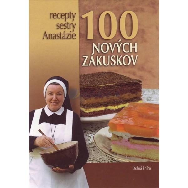 100 nových zákuskov sestry Anastázie (Anastázia Pustelniková)