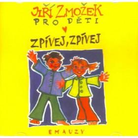 CD - Zpívej, zpívej (Jiří Zmožek)