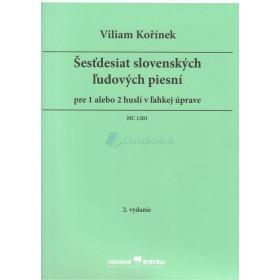 Šesťdesiat slovenských ľudových piesní  (Viliam Kořínek)