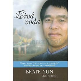 Živá voda (Bratr Yun a Paul Hattaway)
