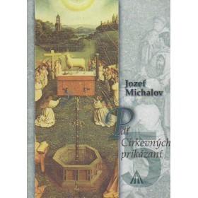 Päť cirkevných prikázaní (Jozef Michalov)