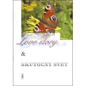 Love story & skutočný svet