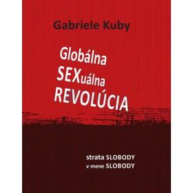 Globálna sexuálna revolúcia (Gabriele Kuby)