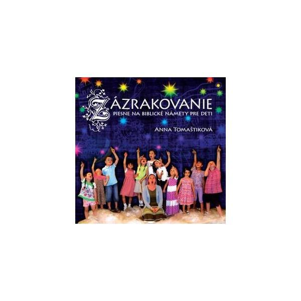 CD - Zázrakovanie (Anna Tomaštiková)