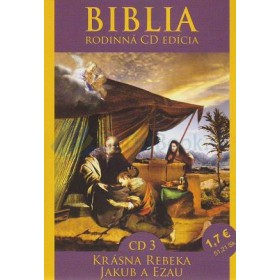 CD  Biblia - Krásna Rebeka, Jakub a Ezau (CD3.)