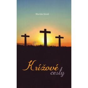 Krížové cesty (Marián Sivoň)