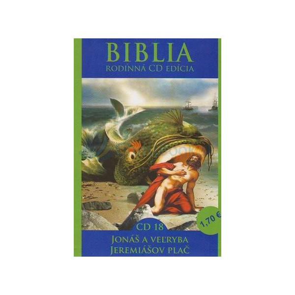 CD  Biblia  - Jonáš a veľryba, Jeremiášov plač (CD 18.)