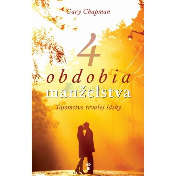 4 obdobia manželstva (Gary Chapman)