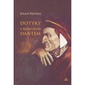Dotyky s básnikom Dantem (Július Pašteka)
