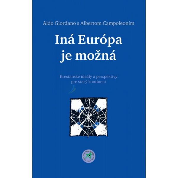 Iná Európa je možná  (Aldo Giordano, Albertom Campoleonim)