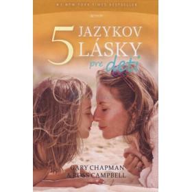 5 jazykov lásky pre deti (Gary Chapman, Dr. Ross Campbell)