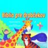 Biblia pre drobčekov - modrá (Sally Ann Wrightová)