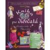 Kniha pre dievčatá (Gallais, Roux de Luze, Lecreux)