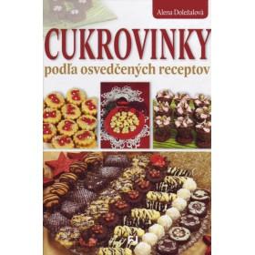 Cukrovinky podľa osvedčených receptov (Alena Doležalová)