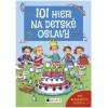 101 hier na detské oslavy (Anna Bernhard, Silvia Schmitz)
