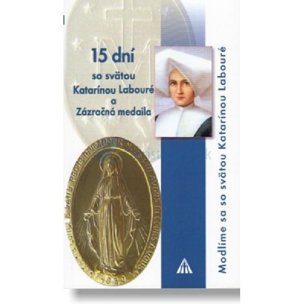 15 dní so svätou Katarínou Labouré a Zázračná medaila (Elisabeth Charpyová)
