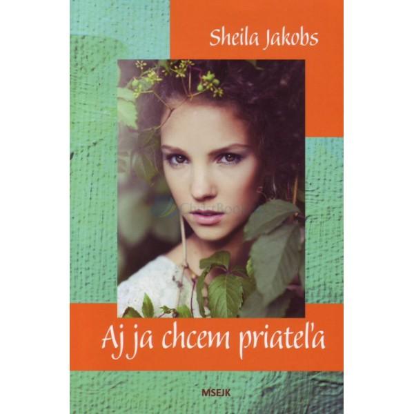 Aj ja chcem priateľa (Sheila Jakobs)