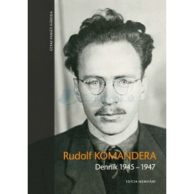 Denník 1945 – 1947 (Rudolf Komandera)