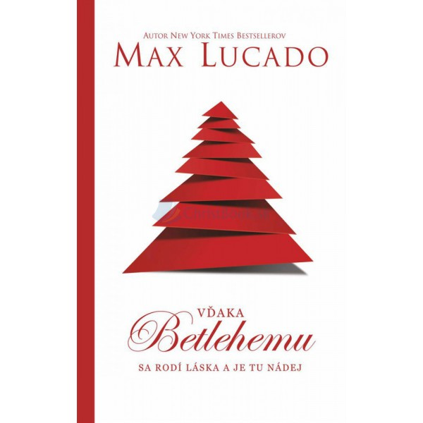Vďaka Betlehemu (Max Lucado)