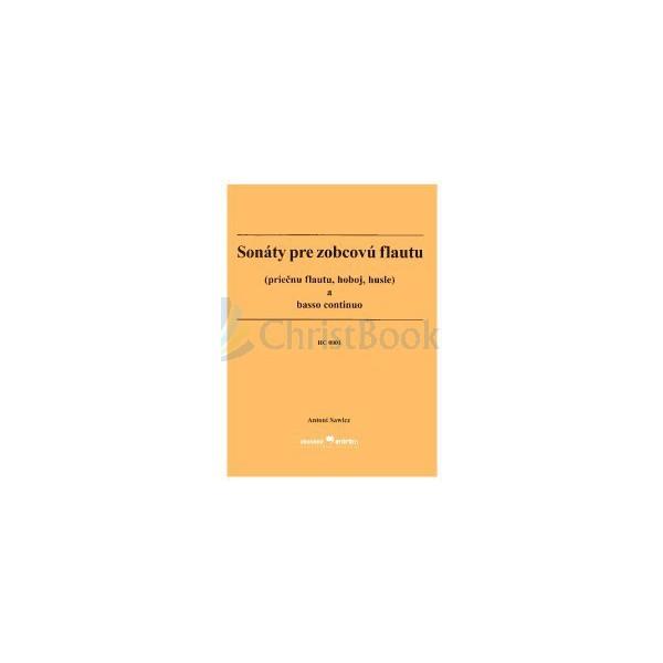 Sonáty pre zobcovú flautu (priečnu flautu, hoboj, husle) a basso continuo