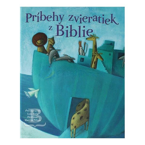 Príbehy zvieratiek z Biblie (Lois Rock)