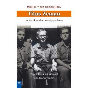 Titus Zeman (Michal Titus Radošinský)