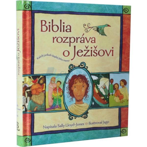 Biblia rozpráva o Ježišovi (Jones Lloyd)