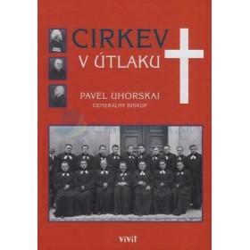 Cirkev v útlaku (Pavel Uhorskai)
