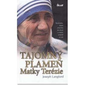 Tajomný plameň Matky Terézie (Joseph Langford)