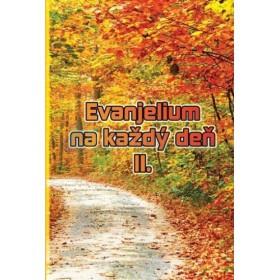 Evanjelium na každý deň II. (Štefánia Beňová)