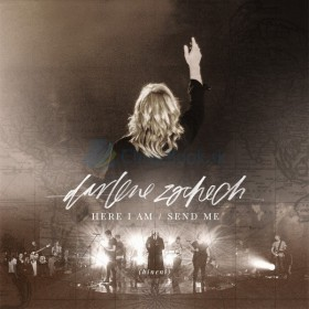 CD Here I Am Send Me (Darlene Zschech)
