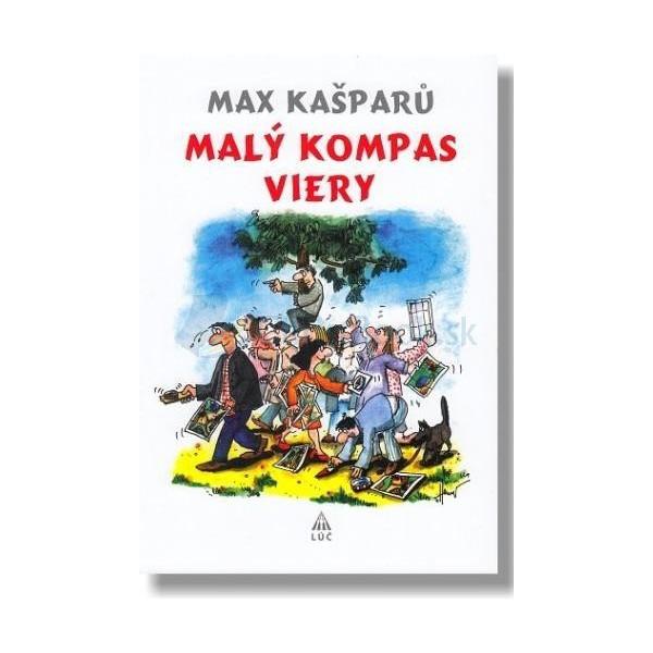 Malý kompas viery (Max Kašparů)