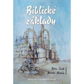 Biblické základy (Peter Čuřík, Martin Hunčár)